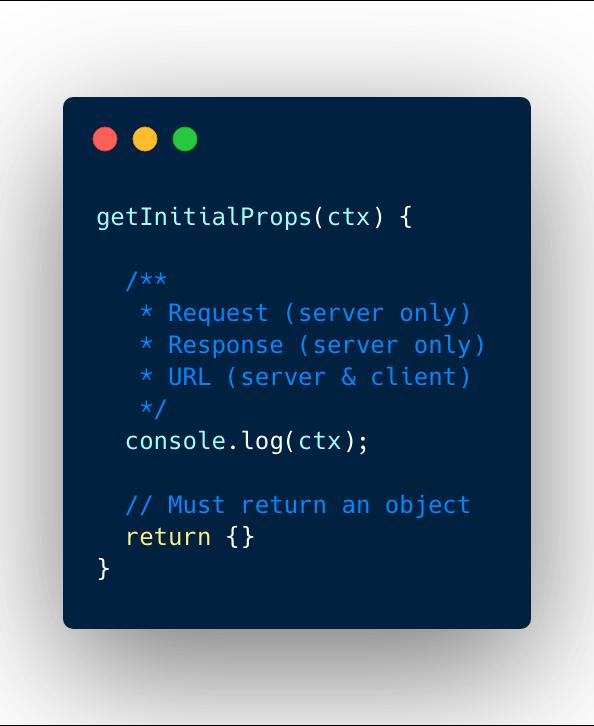 getInitialProps() method